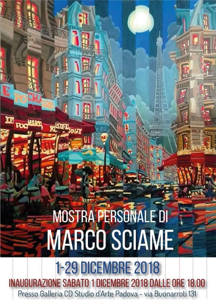 Mostra Personale di Marco Sciame, Padova, dicembre 2018